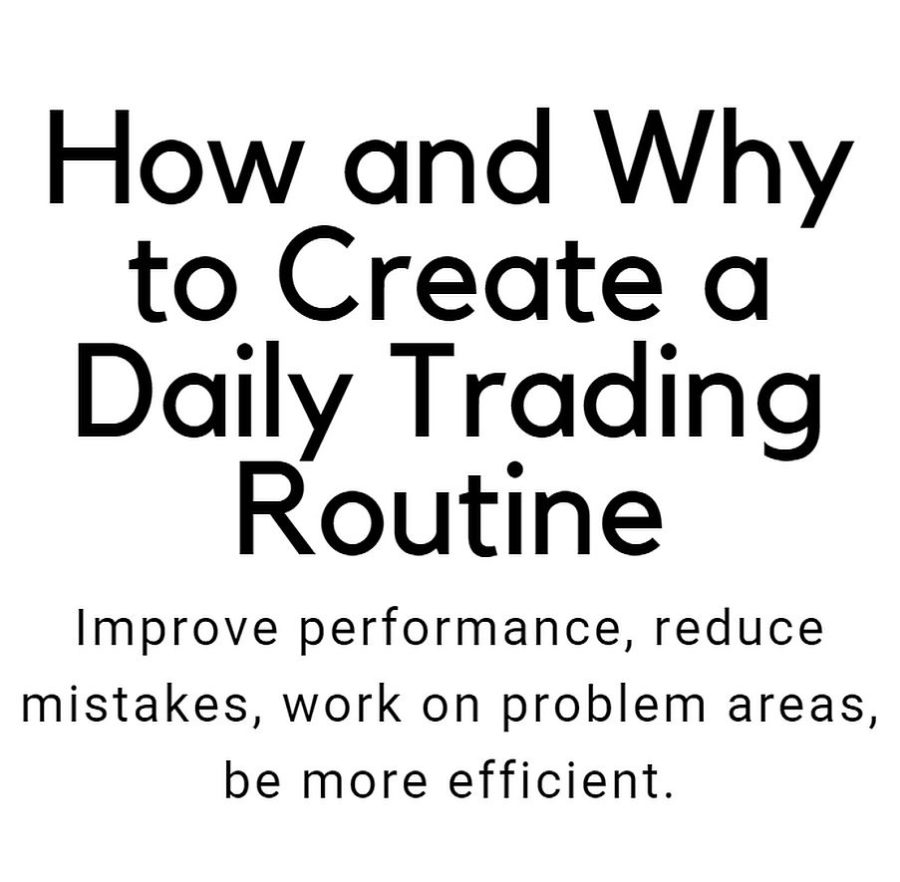 how to why to create a daily trading routine