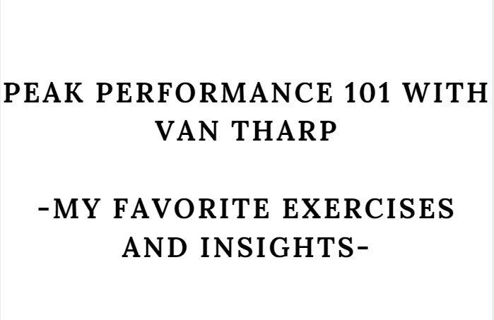 my experience of peak performance 101 with Van Tharp