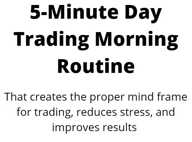 day trading morning routine